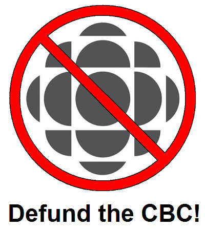 Defund the CBC (Canadian Broadcasting Corporation)!