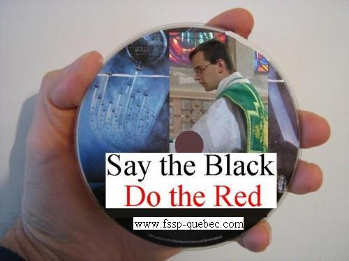 Say The Black, Do The Red, the Movie.